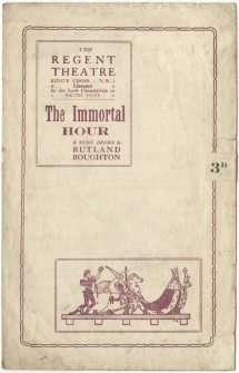 The Immortal Hour. Programme for the Birmingham Repertory Company production at the Regent Theatre, London, [1924].