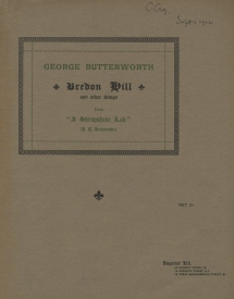 "Bredon Hill and other Songs from ""A Shropshire Lad"". London, 1912."