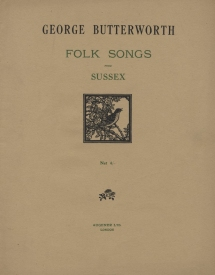 Folk Songs from Sussex.  London, 1913.