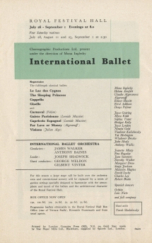 International Ballet was the first ballet company to dance in the Royal Festival Hall which opened 3 May 1951. The back page of this July Concert Programme shows details of the ballet season which opened  26 July for five weeks.
