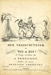 Der Freischutzism, or 'Tis a Hit! A Song, written by a Freeshot, Author of many Rejected Addresses. London, [1824?]. The dedicatee John Pritt Harley (1786-1858), was a popular actor and singer, specialising in comic roles and with a huge repertoire of comic songs. He made his London debut at the Lyceum on 15 July 1815 as Marcelli in The Devil's Bridge but moved quickly to Drury Lane in September the same year.  When John Bannister retired, Harley took over most of his roles and Bannister, who took a great interest in his career, referred to him as his theatrical son and successor.  In 1828 he became Master of Drury Lane Theatrical Fund replacing the retiring Master, Edmund Kean.  Until 1836 he remained basically at the Lane with summer excursions to the provinces and engagements at the Lyceum, where he was for some time Stage Manager. He worked with Madame Vestris and finally with Charles Kean at the Princess's. He suffered a stroke in the Theatre where he was playing Lancelot Gobbo and died at home two days later. He was buried at Kensal Green Cemetery on 28 August 1858. © The Trustees of the British Museum.