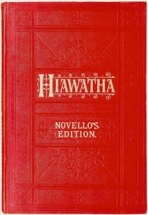 Coleridge-Taylor: Scenes from the Song of Hiawatha, Op.30.  First edition of the vocal score of the complete work.  London, 1900.  Royal College of Music, London.
