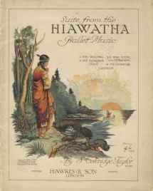 Coleridge-Taylor: Suite from the Hiawatha Ballet Music.  [Arranged and orchestrated by Percy E.Fletcher.]  Piano score.  London, 1919.