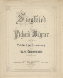 Siegfried. First edition of the vocal score. Mainz, [1871].