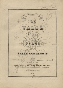 Schulhoff: Grande Valse Brillante, Op.6. First English edition (London, 1846) of what was to become one of Schulhoff's most popular works.  The work was dedicated at the time of his Paris debut to Miss Tudor, whose parents preserved the copy of the present programme in their engagement album.