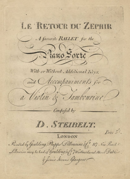 Le Retour du Zephir. Piano score. London, [1809].  This ballet had been performed at the Paris Opéra in 1802.
