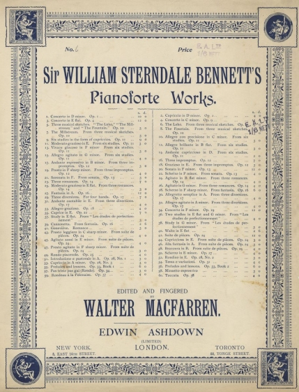 Sir William Sterndale Bennett's Pianoforte Works.  Edited by Walter Macfarren, London, [c.1895].  A comprehensive series running from c.1880 and edited by another former RAM colleague.
