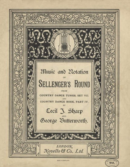 Music and Notation of Sellenger's Round.  London, [1916?].