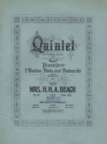 Quintet in F sharp minor, Op.67. Boston, 1909.