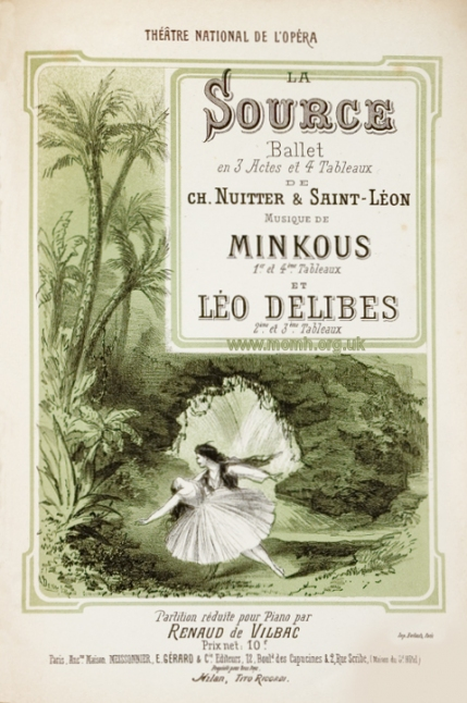 La Source.  Ballet in 3 acts and 4 scenes.  Delibes composed the central scenes in this collaboration with the experienced ballet composer Léon Minkous.  Piano score by Renaud de Vilbac, Paris, [1866].