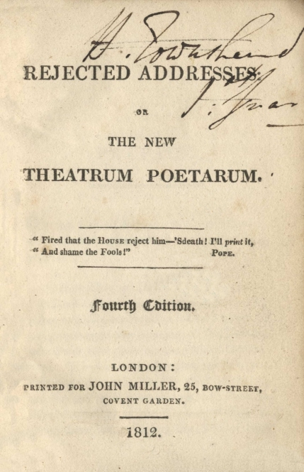 Rejected Addresses or The New Theatrum Poetarum. Fourth edition. London, 1812.