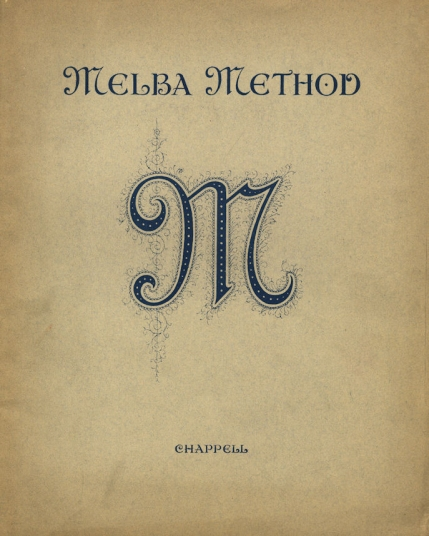 Melba Method. London, 1926.