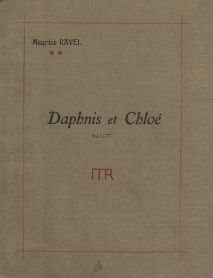 Daphnis et Chloé. First edition of the piano score. Paris, [1912].