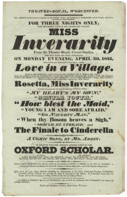 Playbill for a performance of Love in a Village at the Theatre Royal, Worcester, 30 April 1832 with Miss Inverarity as Rosetta.