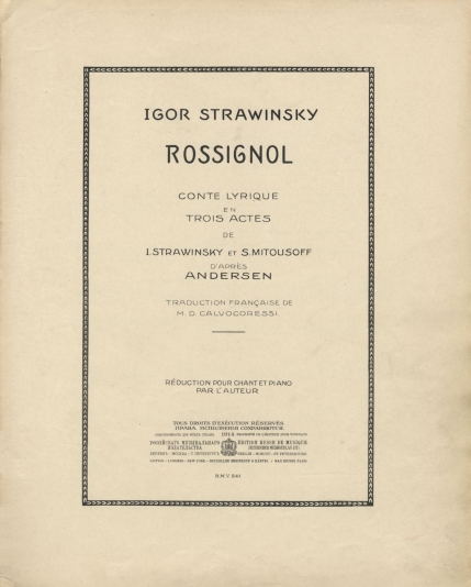 Stravinsky : Rossignol. First edition of the vocal score, Berlin and Moscow, 1914.