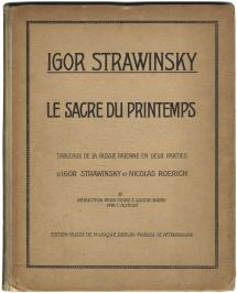 Le Sacre du Printemps. First edition of the arrangement for piano, 4 hands, Berlin, Moscow and St Petersburg, 1913.
