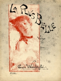 La plus belle. Valse. [Without publisher or place, c.1890].