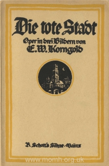 Libretto for Die Tote Stadt. First edition. Mainz, [1921].