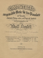 Henselt's edition of Weber's Selected Piano Works.  Berlin, [1874].