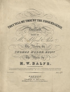 "M. W. Balfe : ""They tell me thou'rt the Favour'd Guest"", Ballad.  London, [c.1840]."