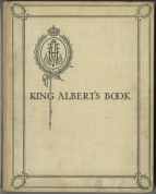 King Albert's Book, [edited by Hall Caine]. London, 1914.