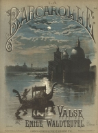 La Barcarolle. Valse. London, [1882].