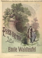 Près de Toi. Valse. London, [1887].