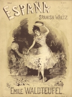 España. Spanish Waltz. London, [1887].