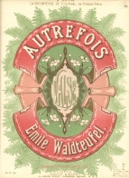 Autrefois. Valse. London, [1880].