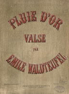 Pluie d'Or. Valse. London, [1879].