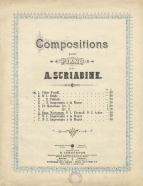 Early edition of some of Skryabin's first published works. Moscow, [c.1894]. Op.1, Op.2 (No.1), Op.3 & Op.5 appeared originally in 1892 without opus numbers.