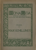 Mona Lisa. Opera in two acts. First edition of the libretto. Munich, 1915.
