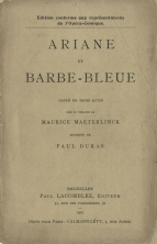 Ariane et Barbe-Bleue.  Libretto, published in advance of the first performance.  Brussels, 1907.