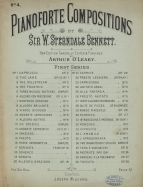 Pianoforte Compositions by Sir W. Sterndale Bennett.  New edition by Arthur O'Leary, London, [c.1880-1910].  An edition in separate issues, eventually running to more 70 numbers.