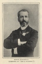 Luigi Mancinelli (1848-1921), conductor and cellist, was the first person engaged by Harris for the 1887 Italian Opera Season at Drury Lane. He was conducting in Madrid at the time and Harris took Hermann Klein to meet him there to discuss which singers he should engage.  Mancinelli went on to conduct in all the principal Harris seasons in London  Photograph by Moreno, New York.