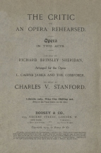 Stanford : The Critic.  Libretto.  London, 1915.