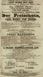 Playbill for a concert at the Theatre Royal, Covent Garden, 8 March, 1826.  In his first appearance in this country Weber conducted a selection from Der Freischütz.
