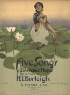 Five Songs of Lawrence Hope. London, 1915.