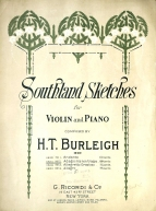 Southland Sketches for violin and piano, New York, 1916. Royal College of Music, London.