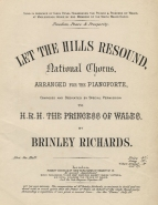 Let the Hills Resound, National Chorus, arranged for the Pianoforte. London, [1874].