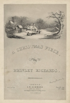 A Christmas Piece. London, [c.1860].  (A piano transcription of the song Christmas Chimes, first published in 1854.)