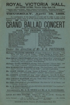 Flyers for three typical Ballad Concerts managed by Emma Cons. Note the costumed tableau performance of Faust in the programme for 28 April 1887.