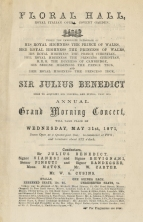 Programme for Sir Julius Benedict's Annual Concert at the Floral Hall, Covent Garden, 31 May 1871. This very early appearance by Gounod in his four-year London period includes what is probably his first work for the soprano Georgina Weldon and the first performance of his duet La Siesta.