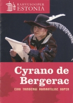 Programmes for three recent performances of Cyrano de Bergerac operas: Tallinn 2005 (Tamberg), London 2006 (Alfano), Paris 2009 (Alfano).