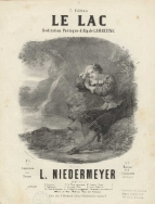 Niedermeyer: Le Lac. (7th edition, Paris, [c.1866]). Later editions of this drawing-room favourite carried attractive lithographed title-pages. This one is by Pierre Auguste Lamy (1827-1883).