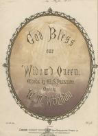 Wrighton (William Thomas): Gold bless our widow'd Queen. London, [1862].