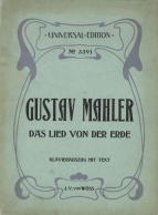 Das Lied von der Erde. First edition of the vocal score, Vienna, 1912.