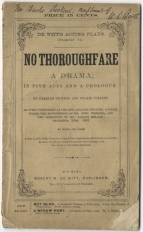 Dickens's own copy of the American edition of No Thoroughfare (see below).   New York, [1868].