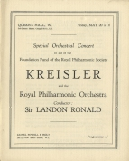 Programme for the concert in aid of the Foundation Fund of the Royal Philharmonic Society, Queen's Hall, 20 May 1927.  Kreisler played the Beethoven Concerto, Chausson Poème and Lalo Symphonie Espagnole with the Royal Philharmonic Orchestra conducted by Sir Landon Ronald.