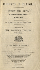 Libretto for a performance at Her Majesty's Theatre, May 1847. The cast included Jenny Lind and Josef Staudigl.